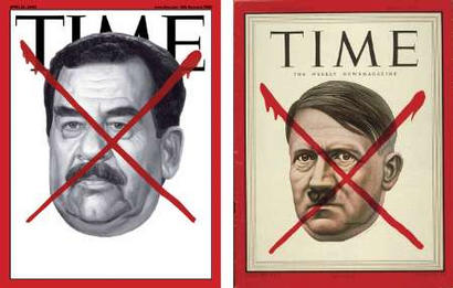 Saddam Hussein and Adolph Hitler are portrayed on the TIME magazine cover 58 years apart.  Astute history buffs have made mention that no one with a mustache should now be allowed in power.